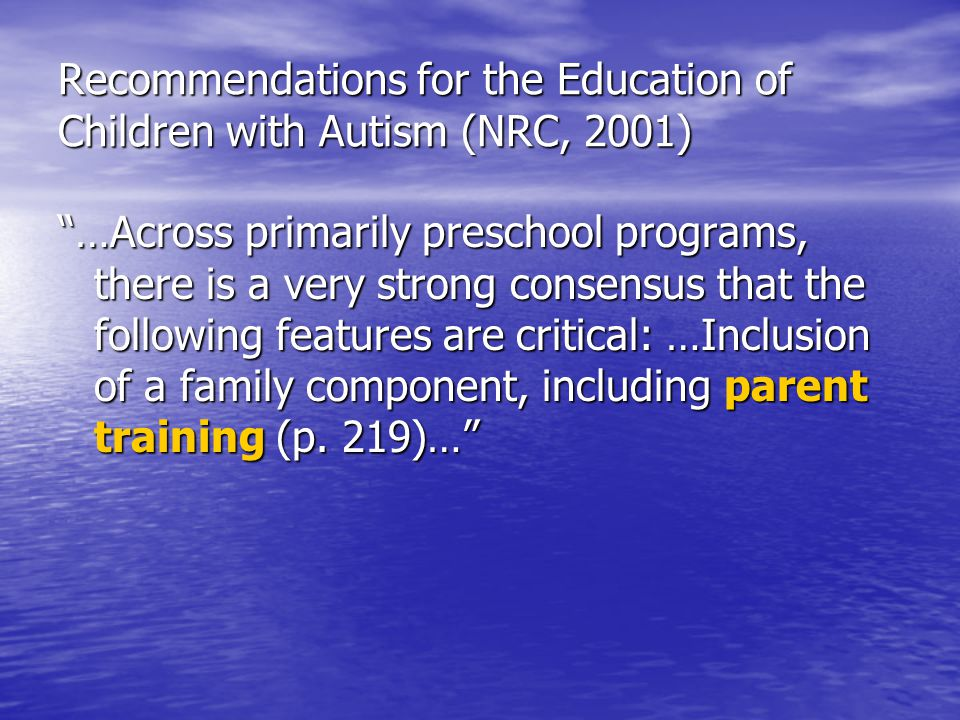 Recommendations for the Education of Children with Autism (NRC, 2001)