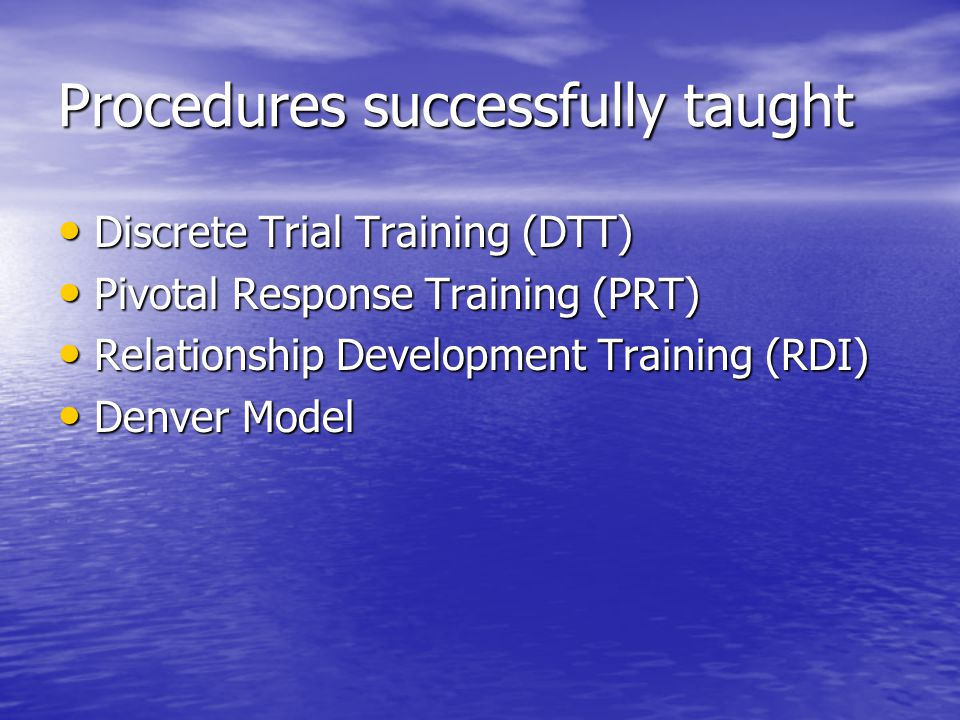 Procedures successfully taught