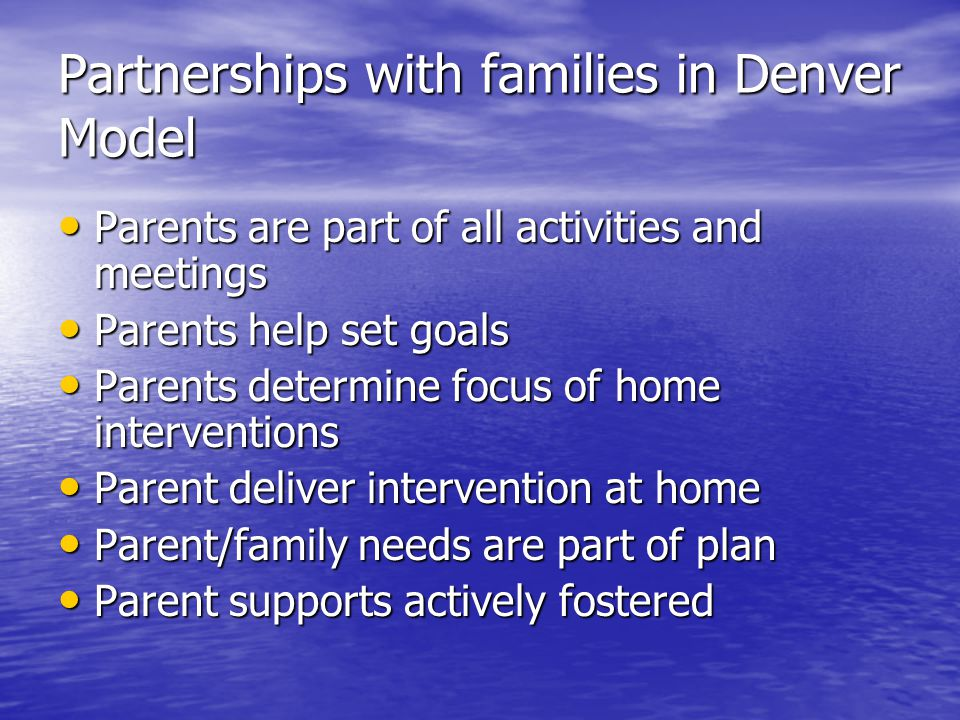 Partnerships with families in Denver Model