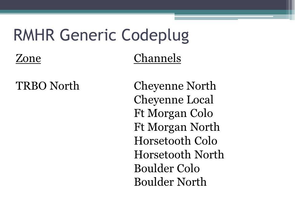 RMHR Generic Codeplug Zone Channels TRBO North Cheyenne North