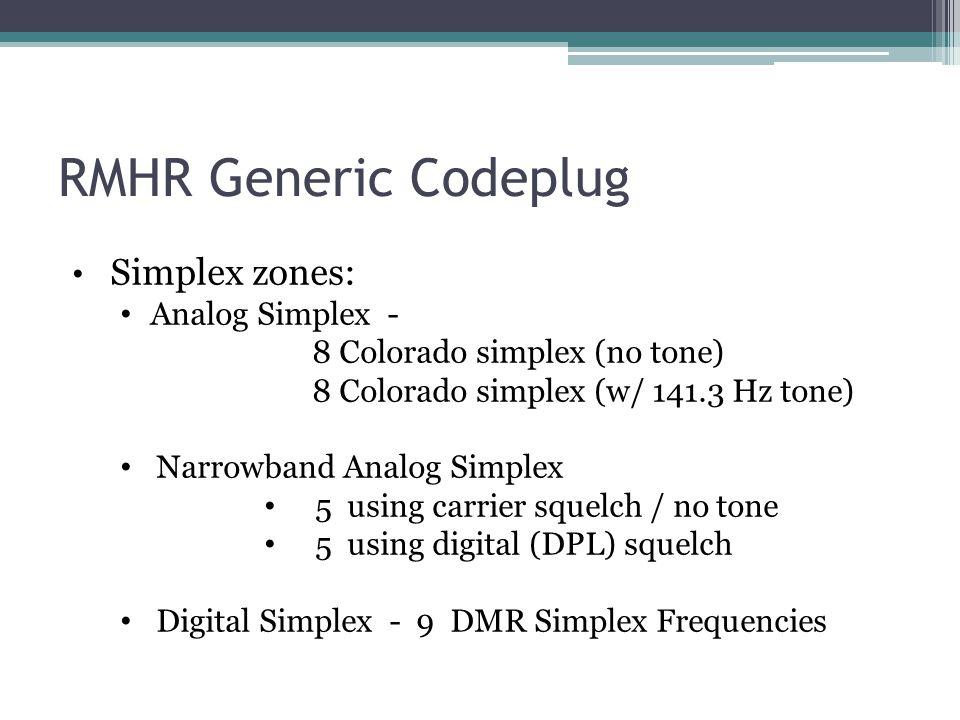 RMHR Generic Codeplug Simplex zones: Analog Simplex -