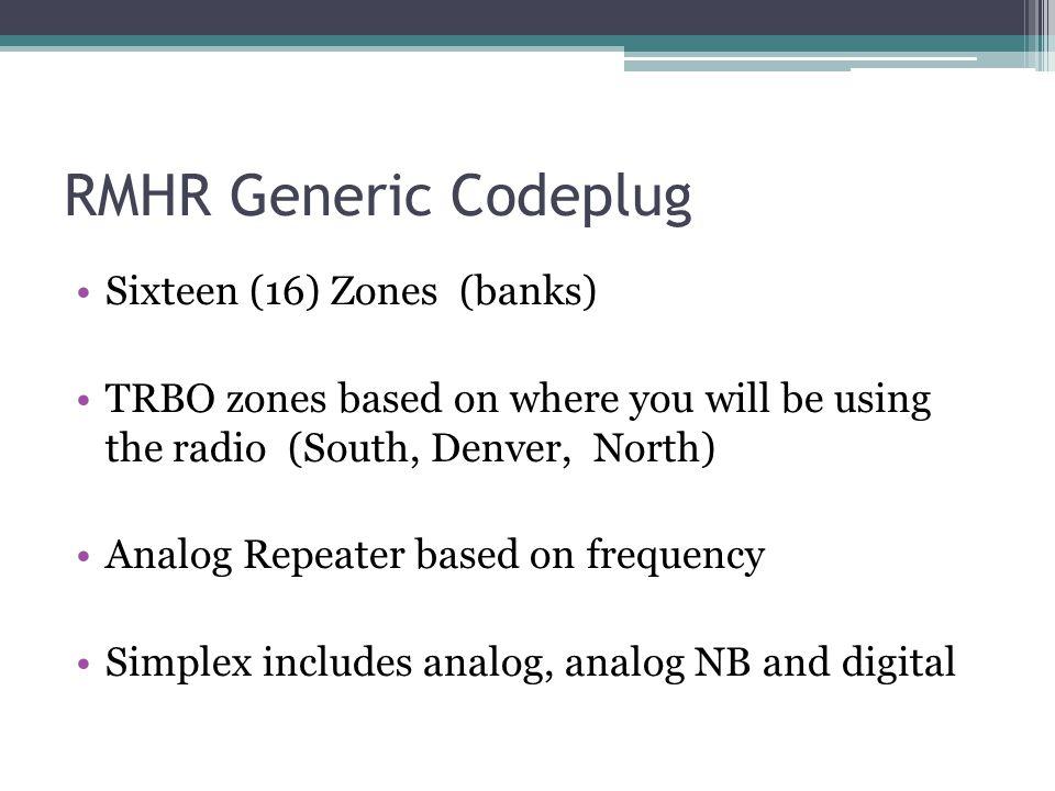 RMHR Generic Codeplug Sixteen (16) Zones (banks)