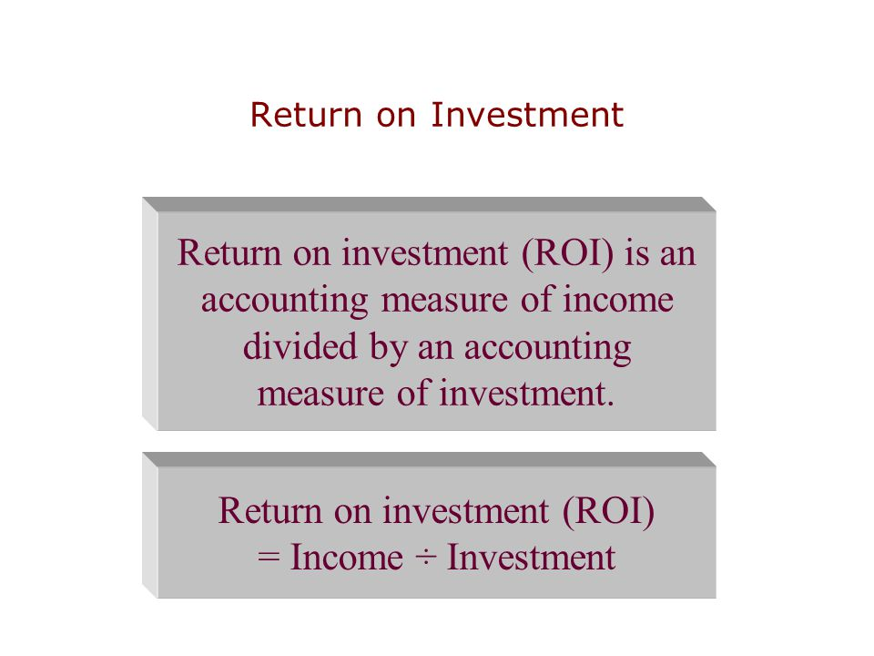 Return on investment (ROI) is an accounting measure of income