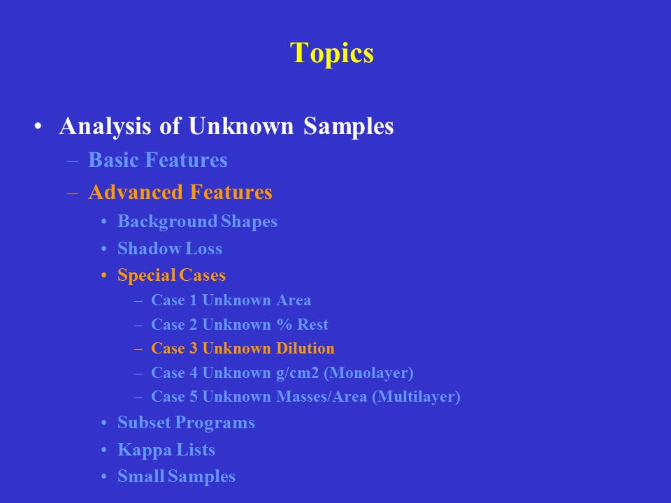 Topics Analysis of Unknown Samples Basic Features Advanced Features
