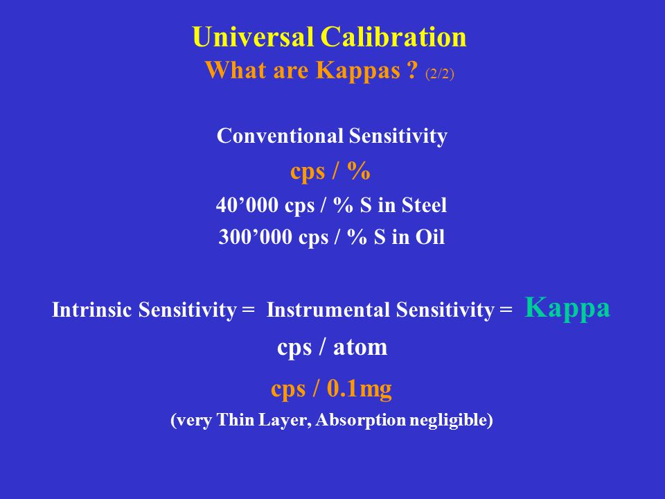 Universal Calibration What are Kappas (2/2)