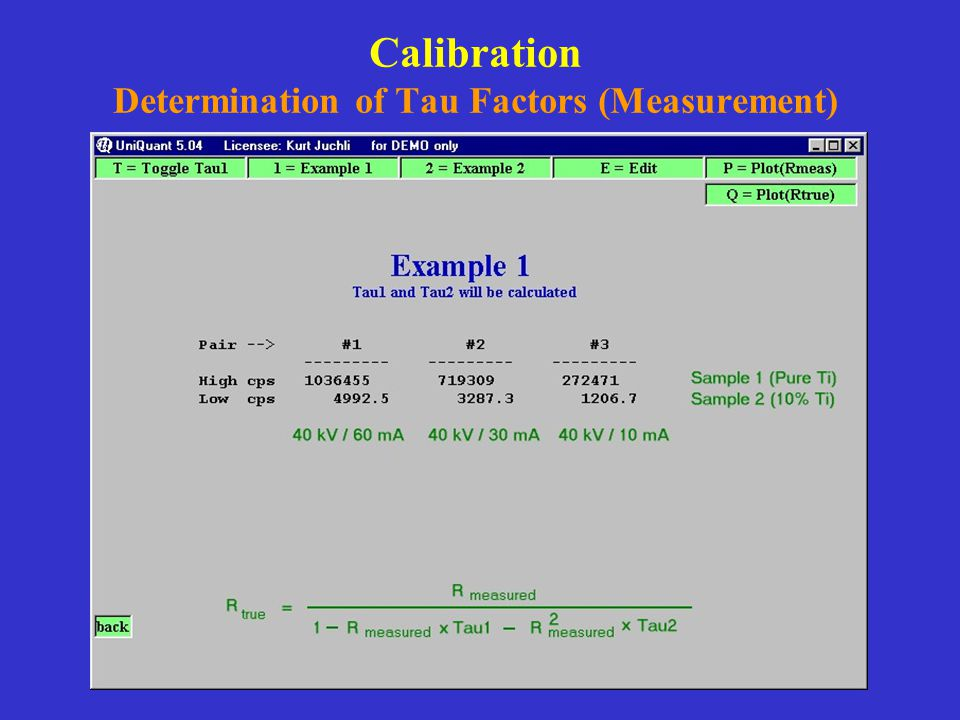 Calibration Determination of Tau Factors (Measurement)
