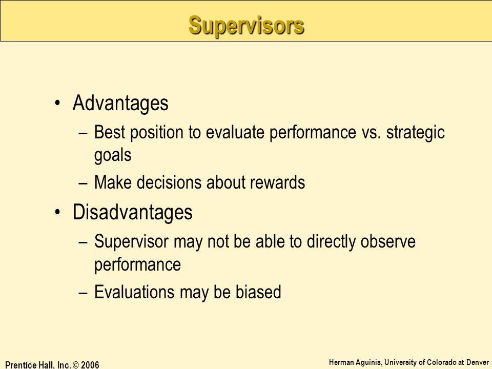 Supervisors Advantages Disadvantages