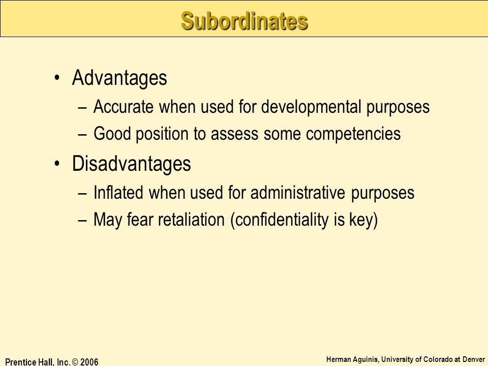 Subordinates Advantages Disadvantages
