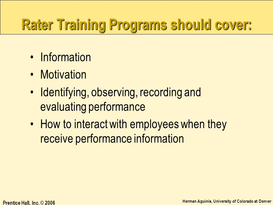 Rater Training Programs should cover: