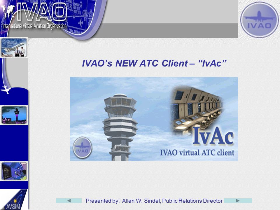 IVAO's NEW ATC Client – IvAc