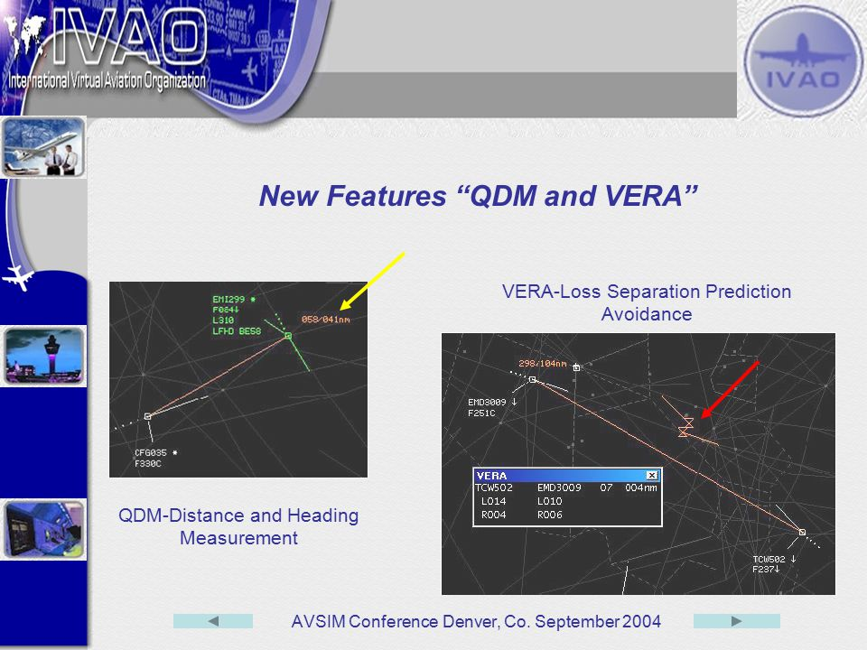 New Features QDM and VERA