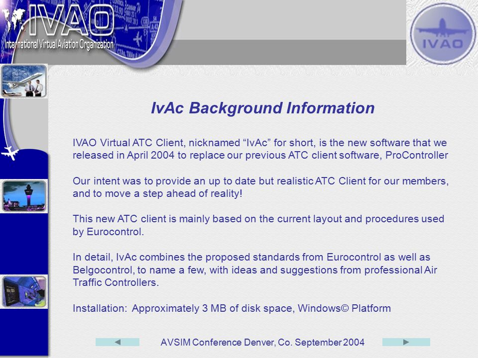 IvAc Background Information