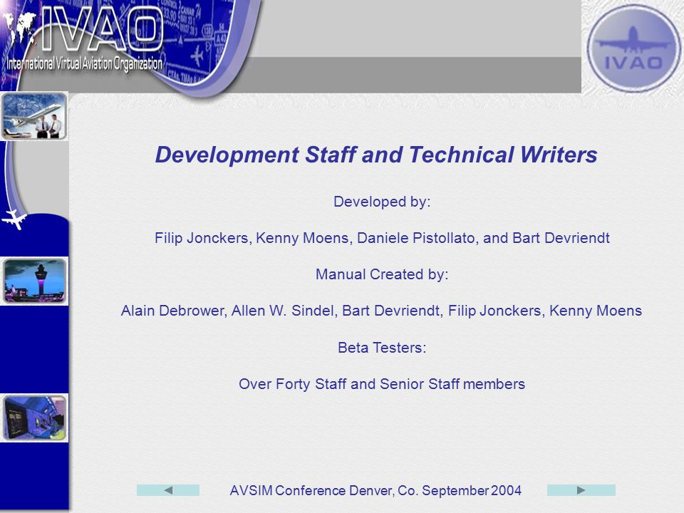 Development Staff and Technical Writers