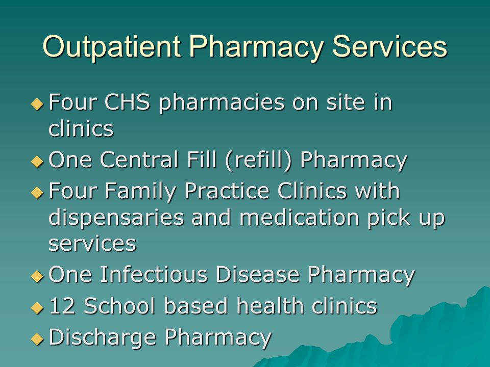 Outpatient Pharmacy Services
