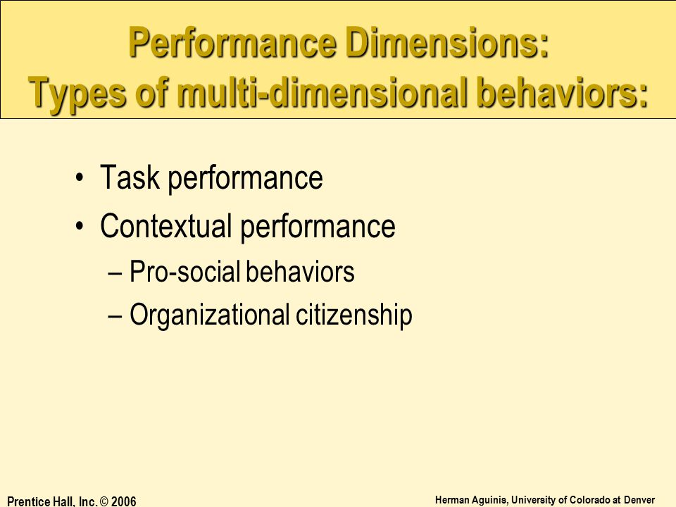 Performance Dimensions: Types of multi-dimensional behaviors: