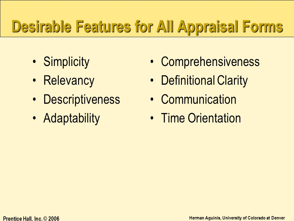 Desirable Features for All Appraisal Forms