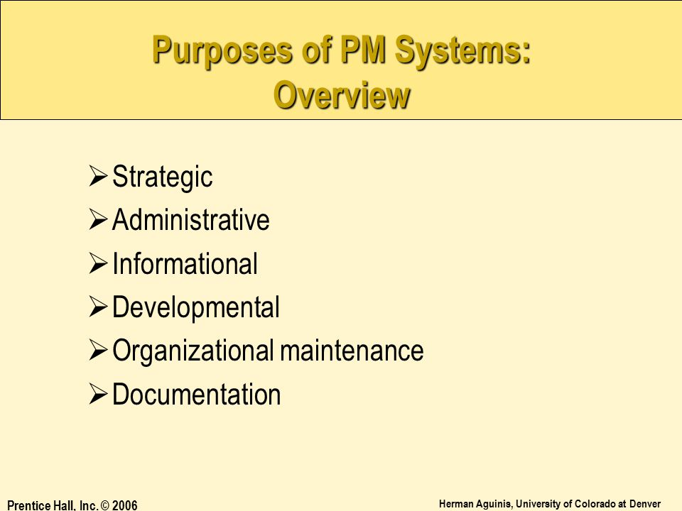 Purposes of PM Systems: Overview