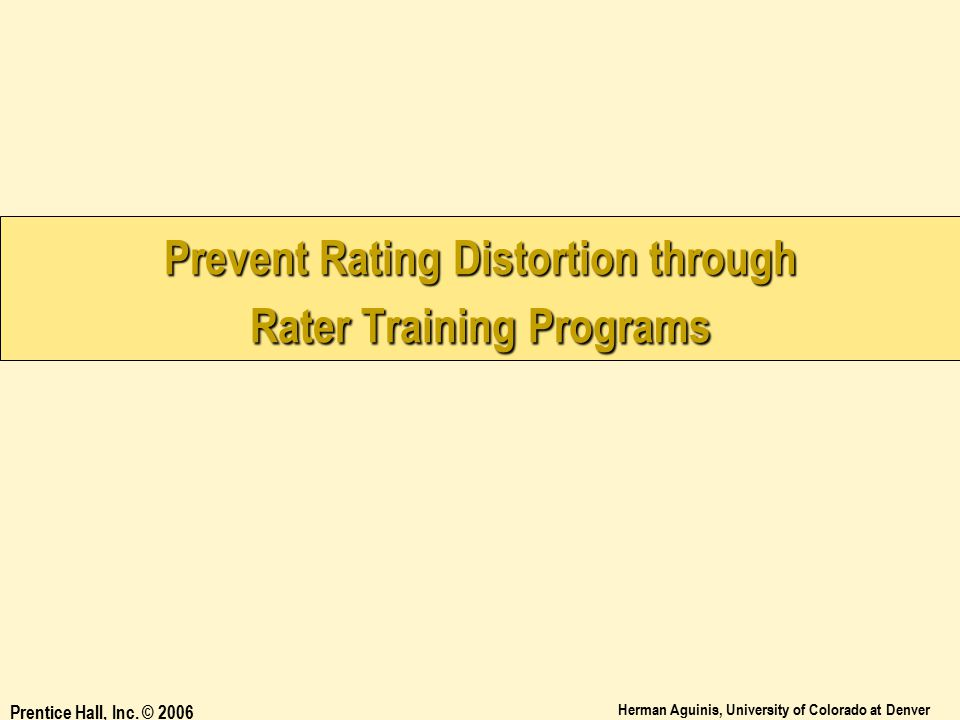 Prevent Rating Distortion through Rater Training Programs