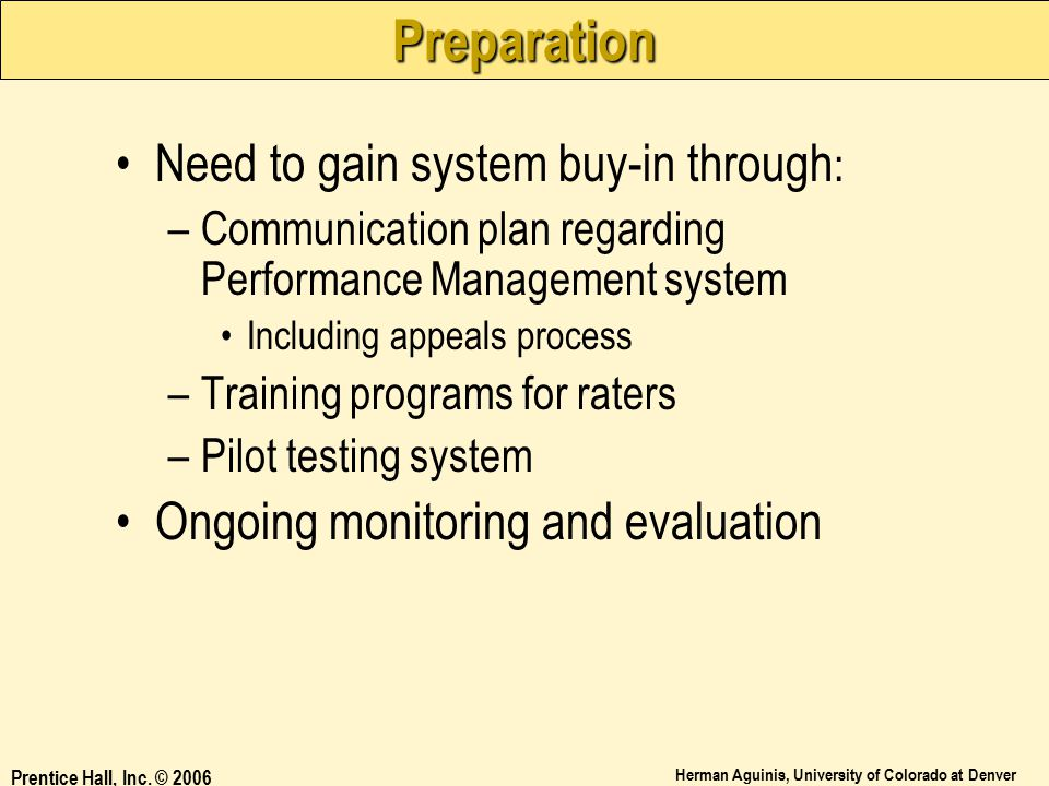Preparation Need to gain system buy-in through: