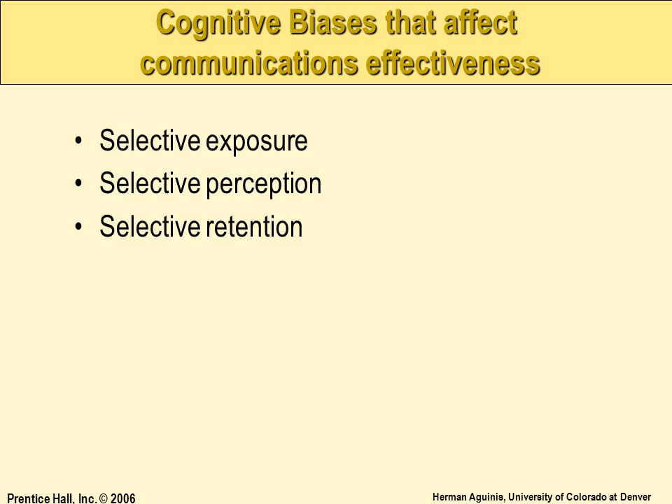 Cognitive Biases that affect communications effectiveness