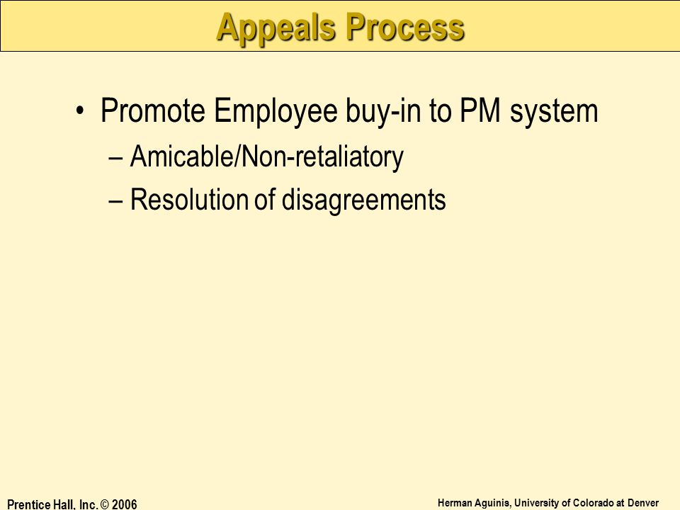 Appeals Process Promote Employee buy-in to PM system