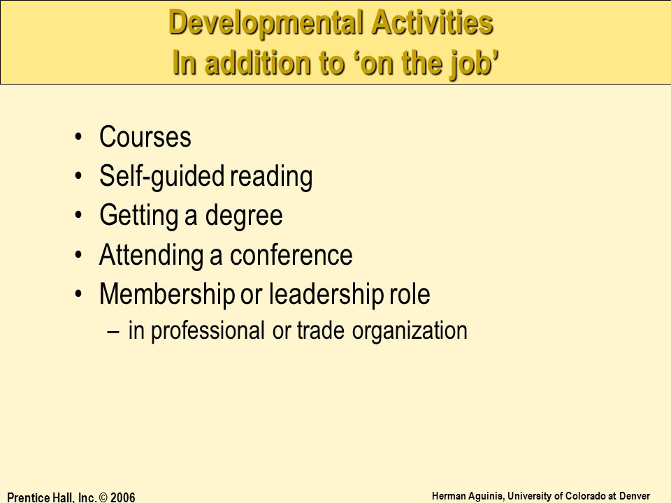 Developmental Activities In addition to 'on the job'