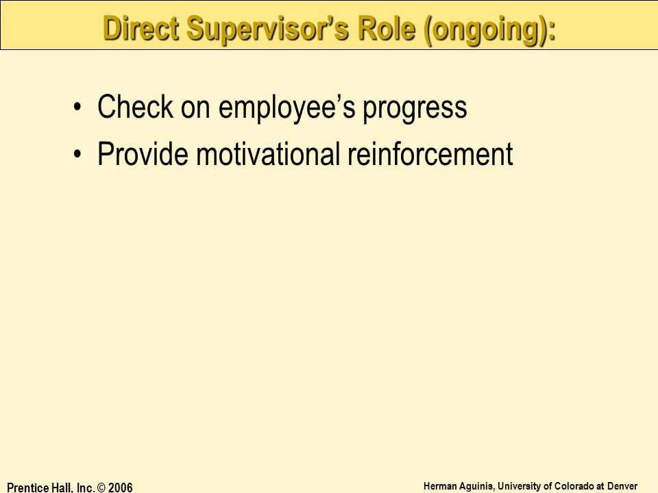 Direct Supervisor's Role (ongoing):