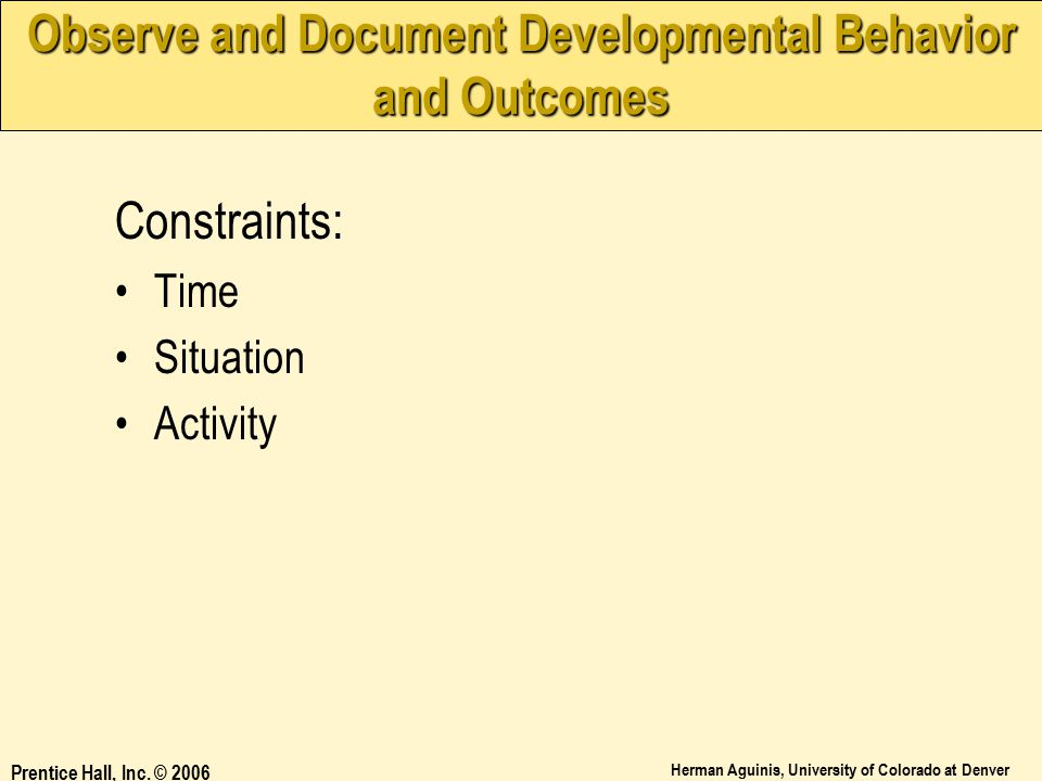 Observe and Document Developmental Behavior and Outcomes
