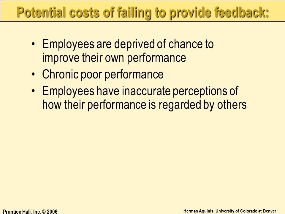 Potential costs of failing to provide feedback: