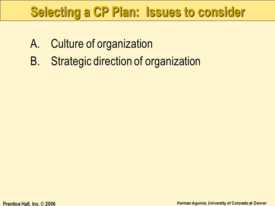 Selecting a CP Plan: Issues to consider