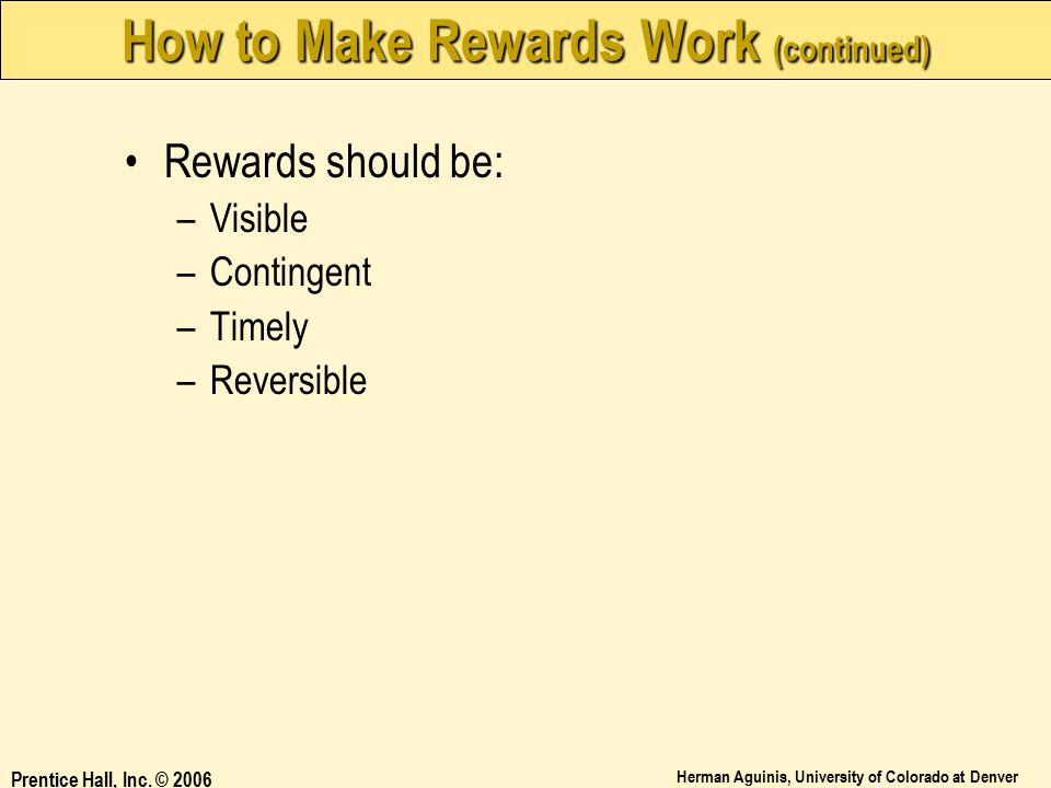 How to Make Rewards Work (continued)