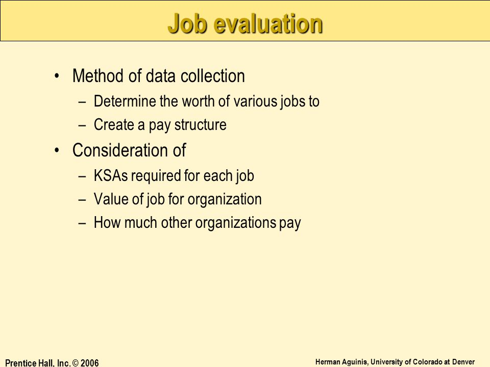 Job evaluation Method of data collection Consideration of