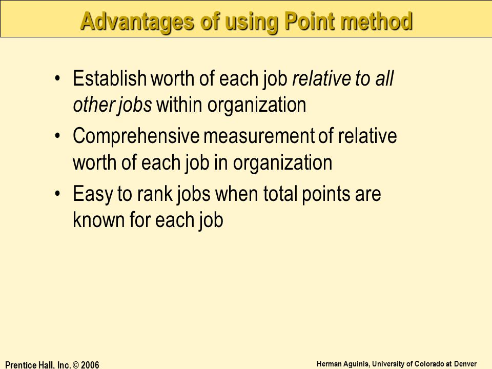 Advantages of using Point method