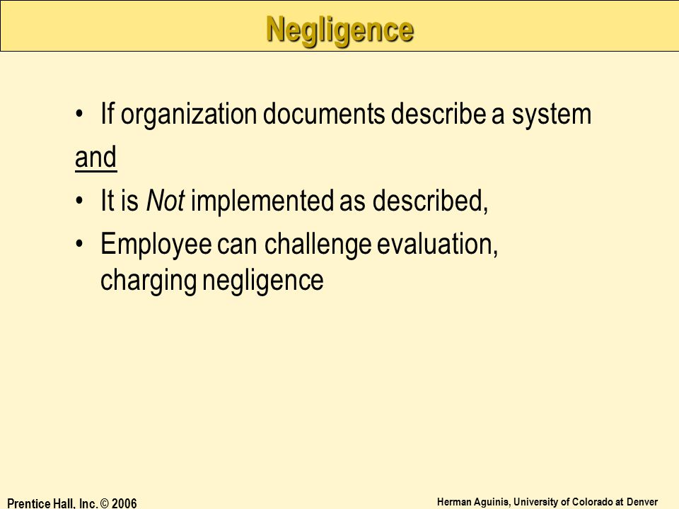 Negligence If organization documents describe a system and