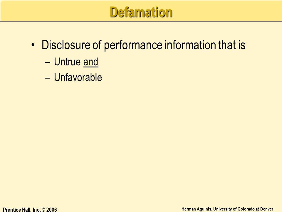 Defamation Disclosure of performance information that is Untrue and