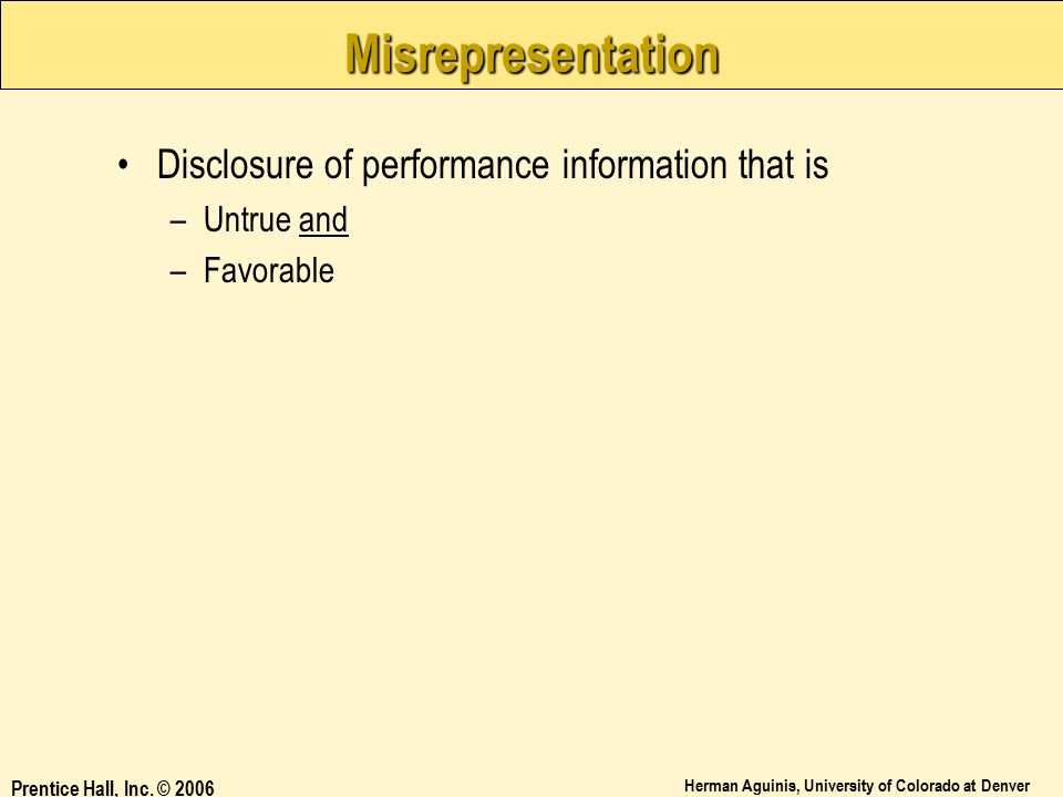 Misrepresentation Disclosure of performance information that is