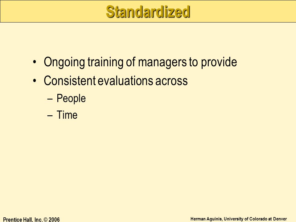 Standardized Ongoing training of managers to provide