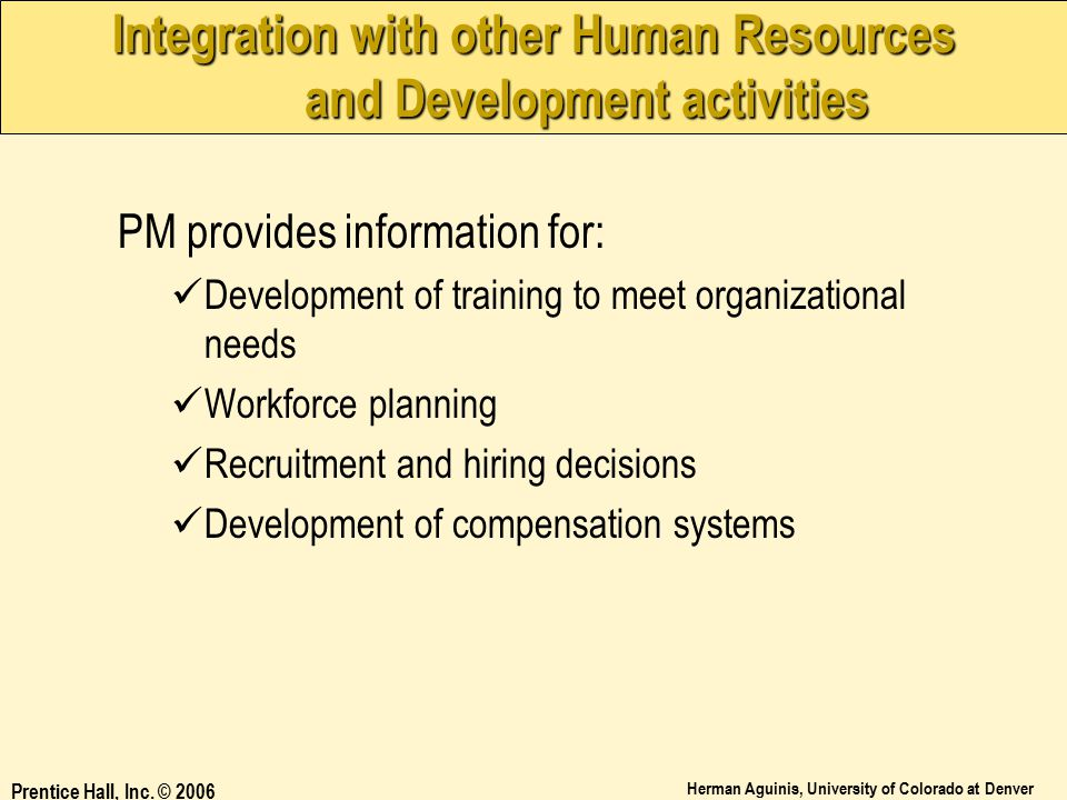 Integration with other Human Resources and Development activities