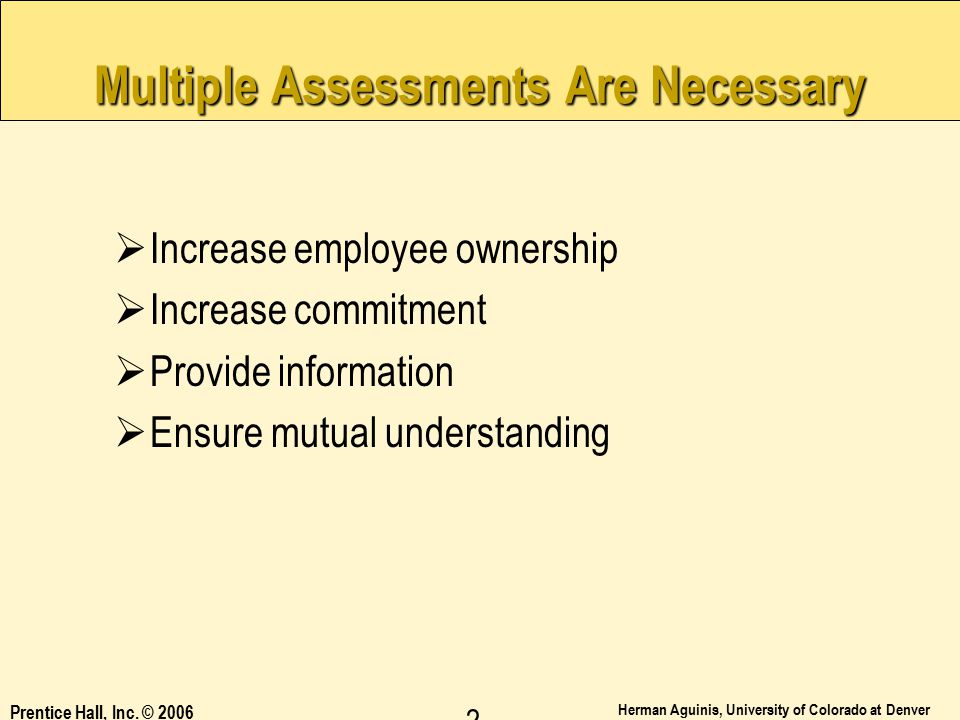 Multiple Assessments Are Necessary