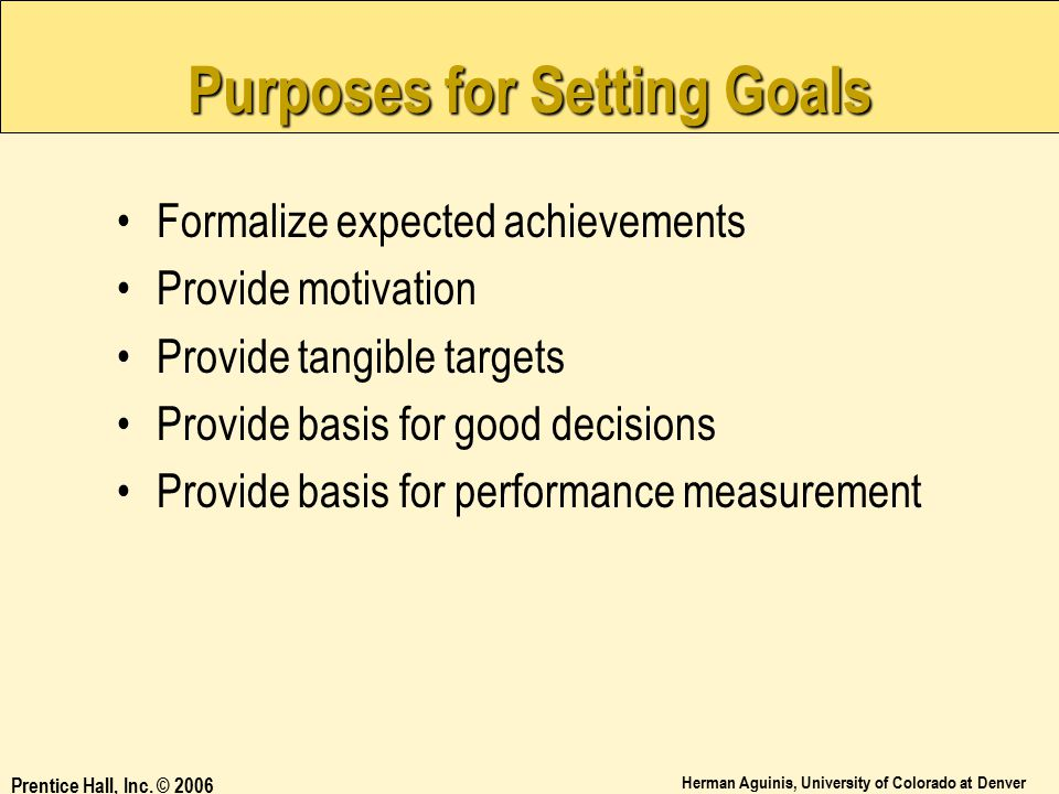 Purposes for Setting Goals