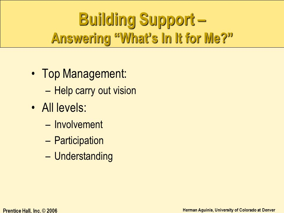 Building Support – Answering What's In It for Me