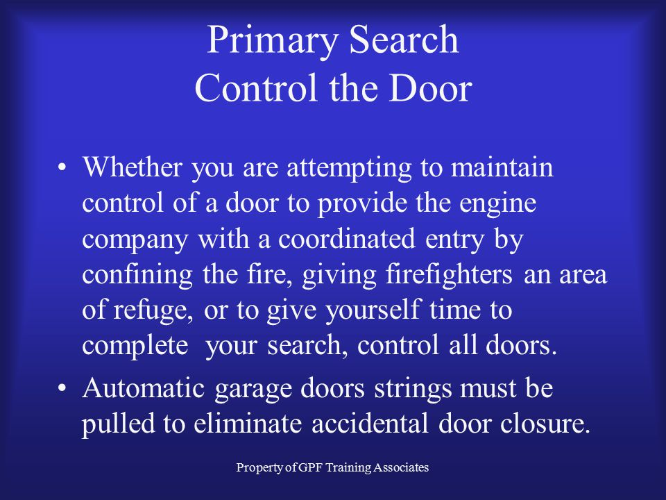 Primary Search Control the Door