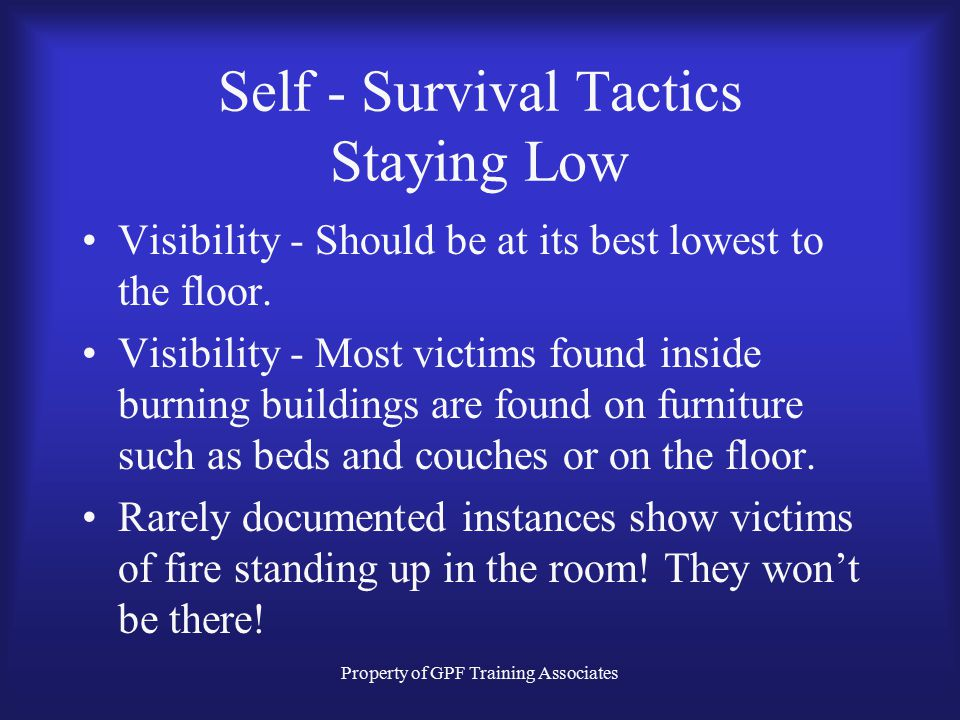Self - Survival Tactics Staying Low