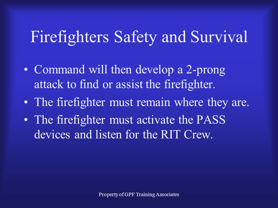 Firefighters Safety and Survival