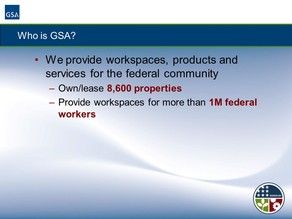 We provide workspaces, products and services for the federal community