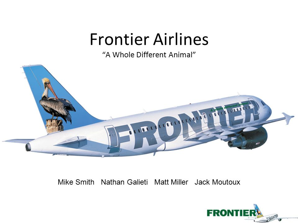 Frontier Airlines A Whole Different Animal