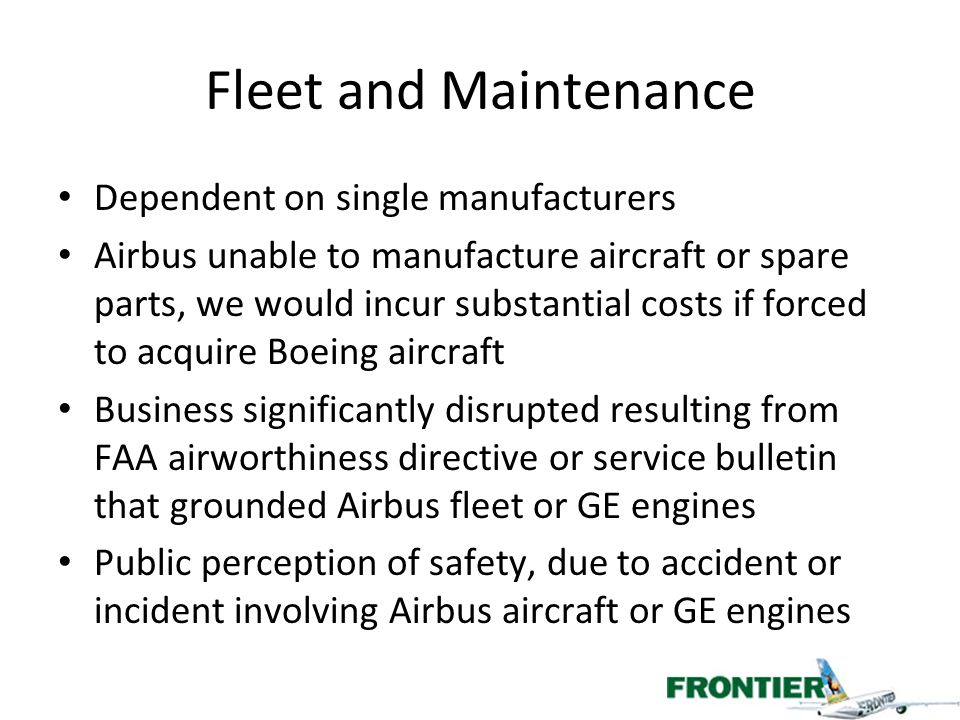Fleet and Maintenance Dependent on single manufacturers