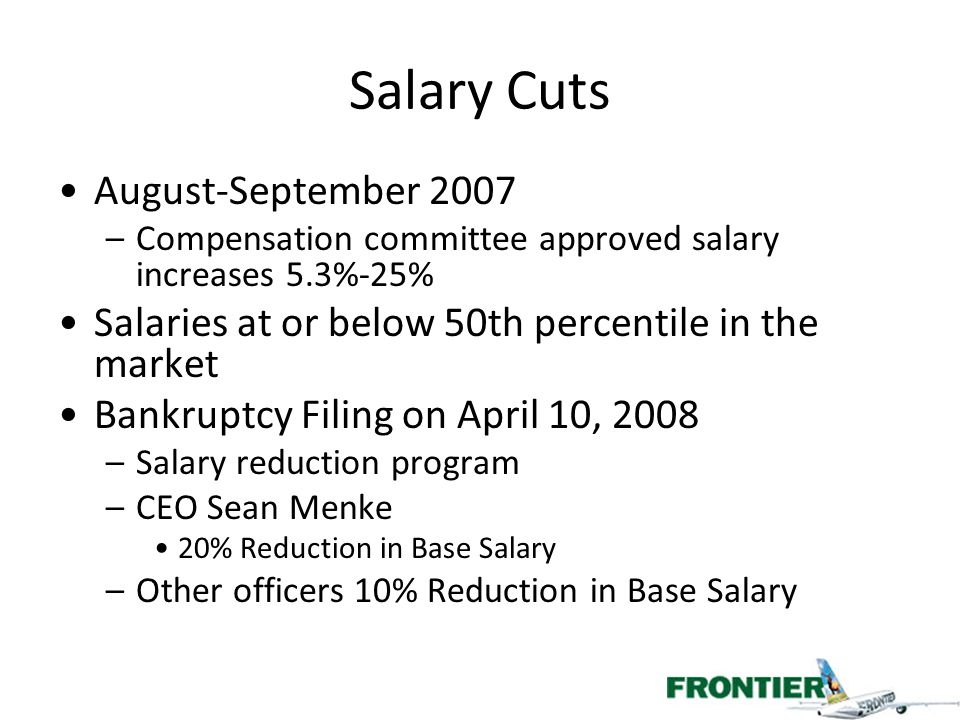 Salary Cuts August-September 2007