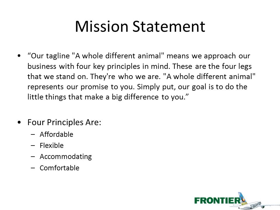 Mission Statement Four Principles Are: