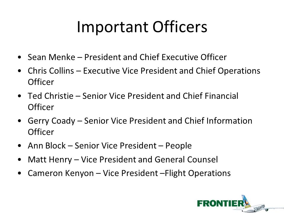 Important Officers Sean Menke – President and Chief Executive Officer